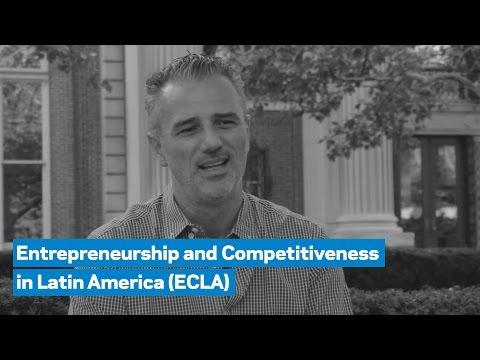 Fabrizio Ferri on the the Entrepreneurship and Competitiveness in Latin America (ECLA) Program