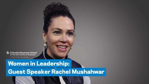 Embedded thumbnail for Women in Leadership: Guest Speaker Rachel Mushahwar