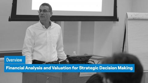 Embedded thumbnail for Financial Analysis and Valuation for Strategic Decision Making: Overview