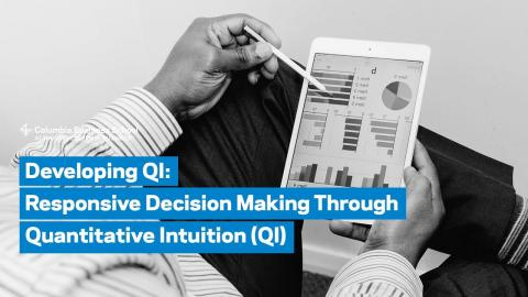 Embedded thumbnail for Developing QI: Responsive Decision Making Through Quantitative Intuition (QI)
