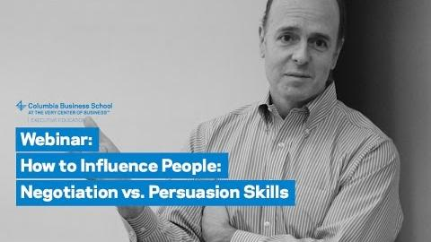 Embedded thumbnail for How to Influence People: Negotiation vs. Persuasion Skills