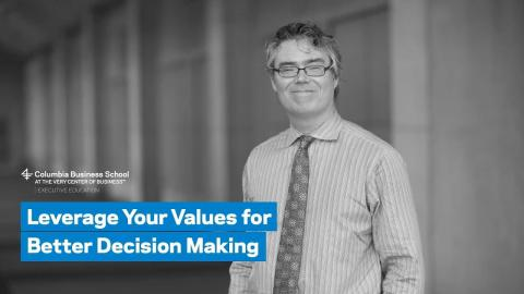 Embedded thumbnail for Leverage Your Values for Better Decision Making
