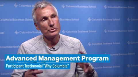 """Embedded thumbnail for Advanced Management Program: Participant Testimonial """"Why Columbia"""""""