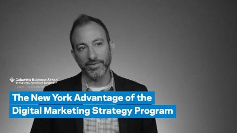 Embedded thumbnail for The New York Advantage of the Digital Marketing Strategy Program