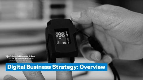 Embedded thumbnail for Digital Business Strategy: Overview