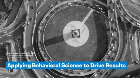 Embedded thumbnail for Applying Behavioral Science to Drive Results