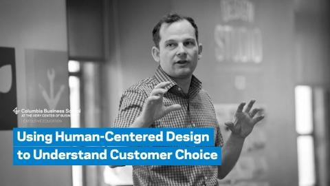 Embedded thumbnail for Using Human-Centered Design to Understand Customer Choice