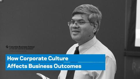 Embedded thumbnail for How Corporate Culture Affects Business Outcomes
