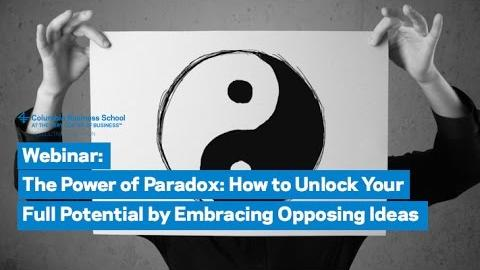 Embedded thumbnail for The Power of Paradox – How to Unlock Your Full Potential by Embracing Opposing Ideas