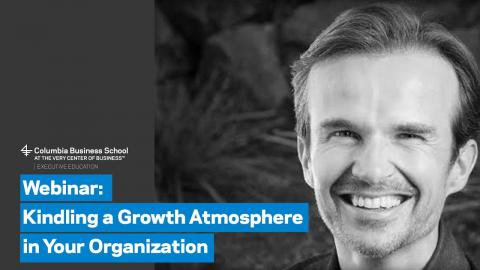 Embedded thumbnail for Kindling a Growth Atmosphere in Your Organization