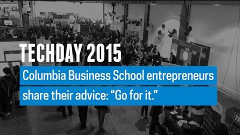Embedded thumbnail for Tech Day 2015: Advice from Columbia Business School Entrepreneurs