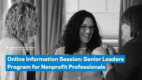 Embedded thumbnail for Online Information Session: Senior Leaders Program for Nonprofit Professionals