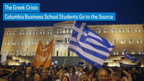 Embedded thumbnail for The Greek Crisis: Columbia Business School Students Go to the Source