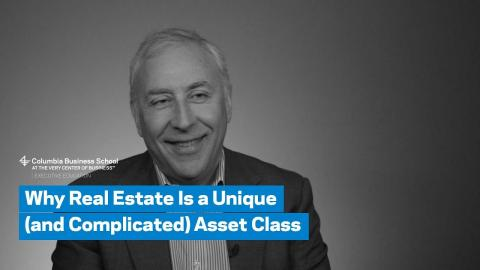 Embedded thumbnail for Why Real Estate Is a Unique and Complicated Asset Class