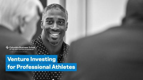Embedded thumbnail for Venture Investing for Professional Athletes: Overview