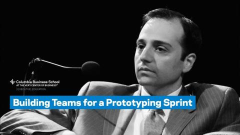 Embedded thumbnail for Building Teams for a Prototyping Sprint: Learning from Google, NASA, and Other Top Organizations