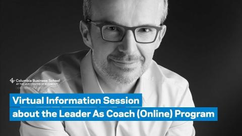 Embedded thumbnail for Virtual Information Session about the Leader As Coach (Online) Program