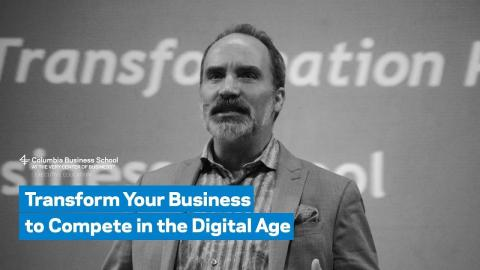 Embedded thumbnail for Transform Your Business to Compete in the Digital Age