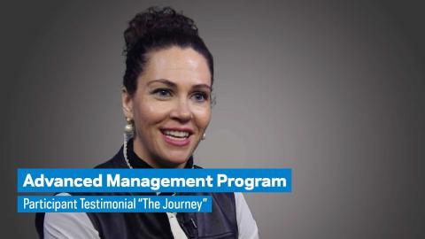 """Embedded thumbnail for Advanced Management Program: Participant Testimonial """"The Journey"""""""