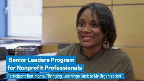 "Embedded thumbnail for Senior Leaders Program: Participant Testimonial ""Bringing Learnings Back to My Organization"""