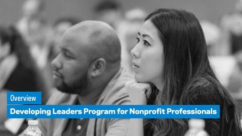 Embedded thumbnail for Developing Leaders Program for Nonprofit Professionals: Overview