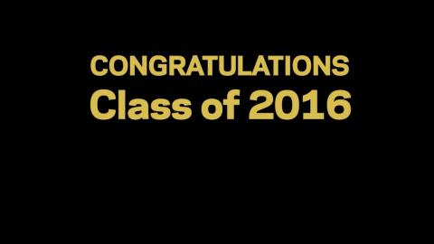 Embedded thumbnail for Congratulations Class of 2016