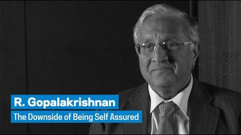 Embedded thumbnail for R. Gopalakrishnan: The Downside of Being Self Assured