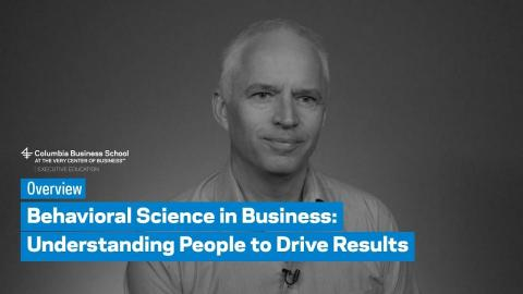 Embedded thumbnail for Behavioral Science in Business: Overview