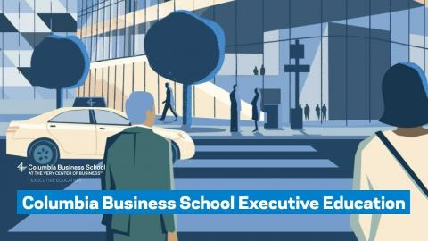 Embedded thumbnail for Columbia Business School Executive Education