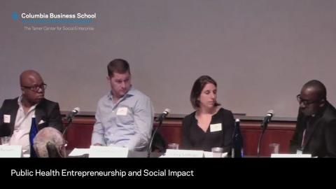 Embedded thumbnail for Public Health Entrepreneurship and Social Impact