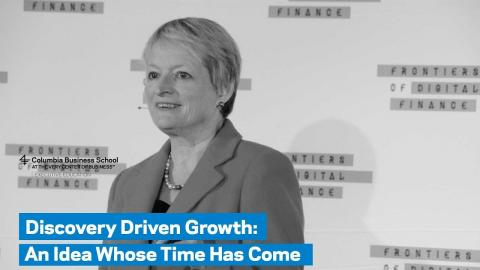 Embedded thumbnail for Discovery Driven Growth: An Idea Whose Time Has Come