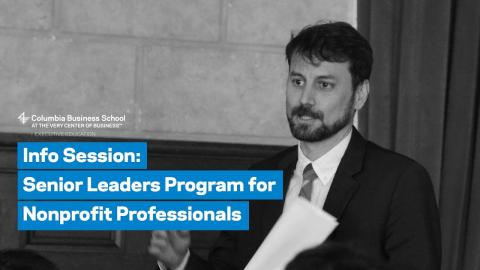 Embedded thumbnail for Information Session: Senior Leaders Program for Nonprofit Professionals