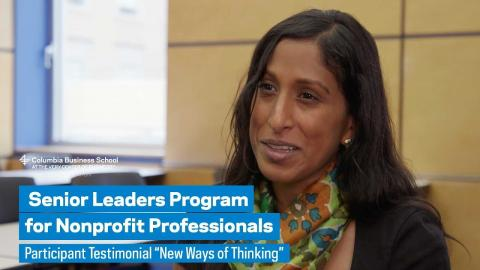 "Embedded thumbnail for Senior Leaders Program: Participant Testimonial ""New Ways of Thinking"""
