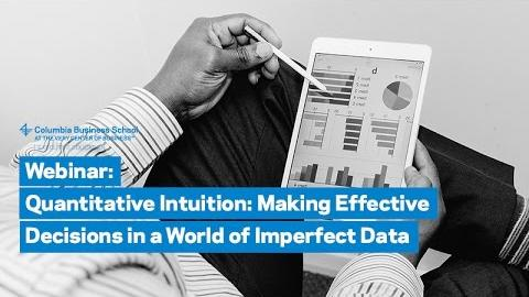 Embedded thumbnail for Quantitative Intuition: Making Effective Decisions in a World of Imperfect Data