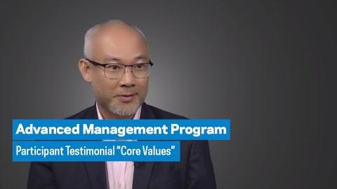 "Embedded thumbnail for Advanced Management Program: Participant Testimonial ""Core Values"""