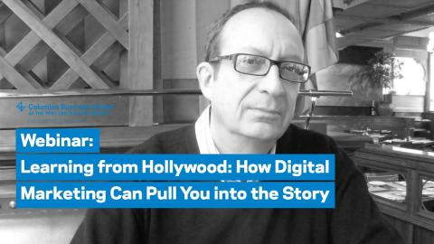 Embedded thumbnail for Learning from Hollywood: How Digital Marketing Can Pull You into the Story