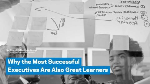 Embedded thumbnail for Why the Most Successful Executives Are Also Great Learners