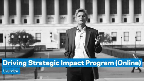 Embedded thumbnail for Driving Strategic Impact Program (Online): Overview
