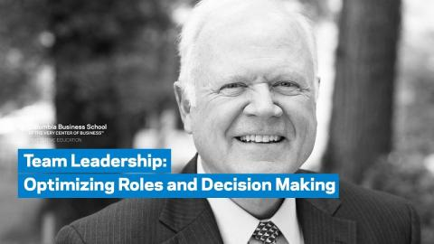 Embedded thumbnail for Team Leadership: Optimizing Roles and Decision Making