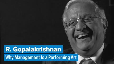 Embedded thumbnail for R. Gopalakrishnan: Why Management Is a Performing Art