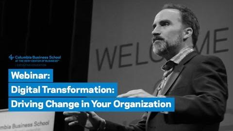 Embedded thumbnail for Digital Transformation: Driving Change in Your Organization