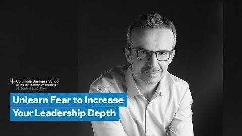 Embedded thumbnail for Unlearn Fear to Increase Your Leadership Depth