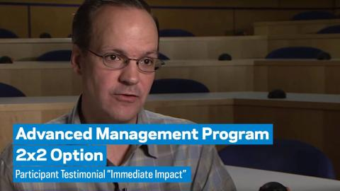 """Embedded thumbnail for Advanced Management Program 2x2 Option: Pacticipant Testimonial """"Immediate Impact"""""""